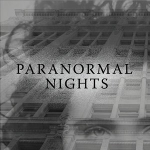 Paranormal Nights Tour
