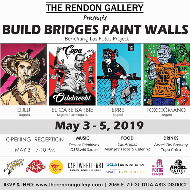Build Bridges, Paint Walls at The Rendon Gallery