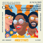 SAVE THE DATE: Summer on 7th, Inner-City Arts' Rooftop Benefit Concert and Party – Saturday, June 8, 2019