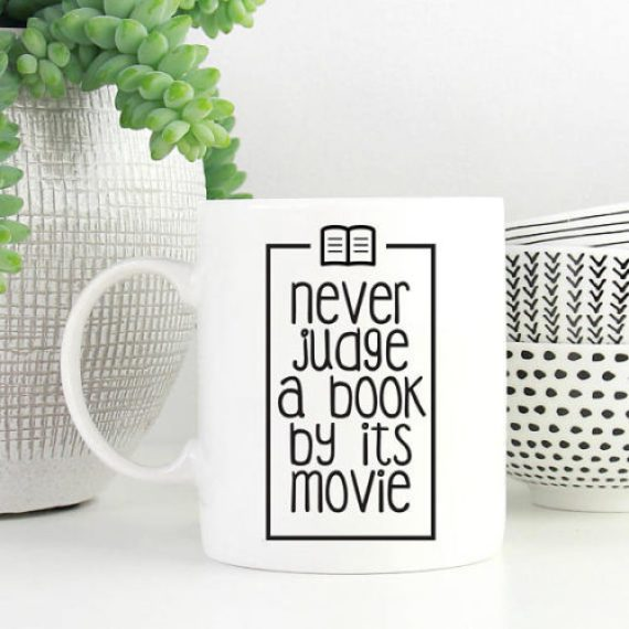 Never Judge A Book By It's Movie Funny Coffee Mug
