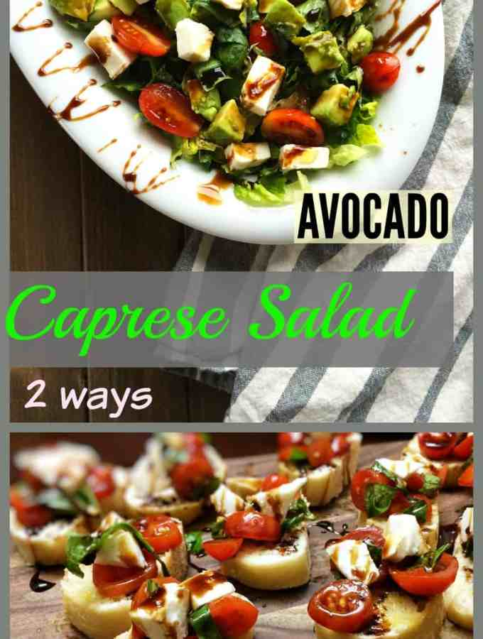 caprese antipasto 2 ways – avocado salad and bruschetta
