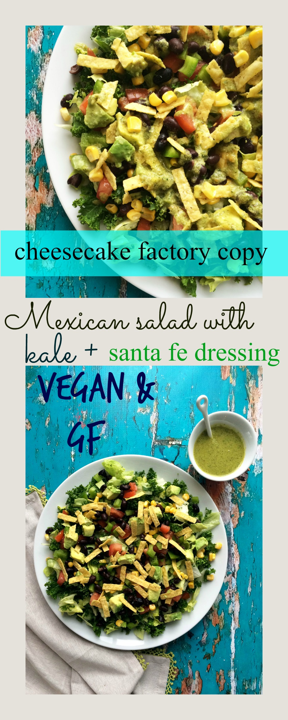 Mexican salad with kale and santa fe dressing (vegan + gf )