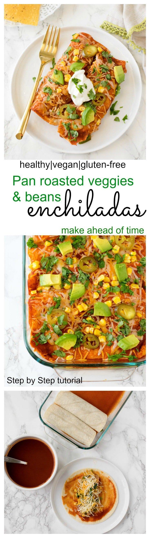 Pan roasted veggie beans Enchiladas (gluten-free)