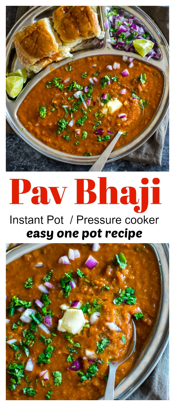 Make copycat authentic Mumbai Pav Bhaji at home with ease using pressure cooker or instant pot. Tastes just like the one you order at the restaurant. #indian #streetfood #pavbhaji #copycat