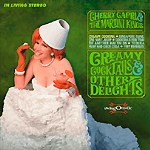 Cherry Capri Creamy Cocktails and Other Delights CD