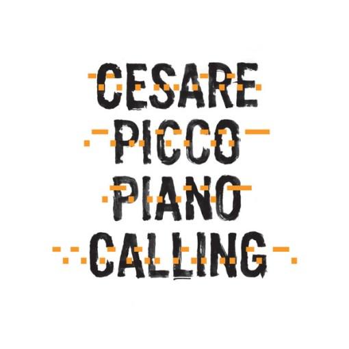 Cesare Picco - Piano Calling