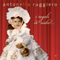 Antonella Ruggiero - I regali di Natale