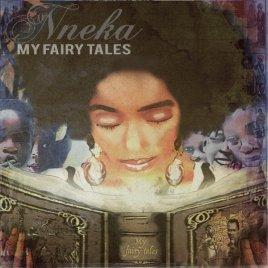 Nneka - My Fairy Tales