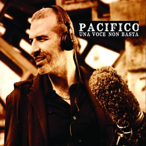 Pacifico - Una voce non basta