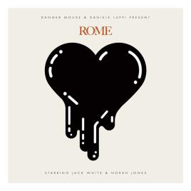 Danger Mouse & Daniele Luppi - Rome