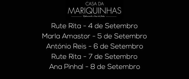 Cartaz Casa da Mariquinhas - 1a semana de Setembro 2018