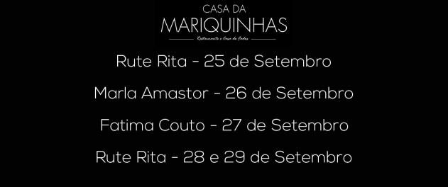 Casa da Mariquinhas 4a semana de Setembro 2018
