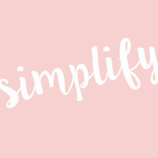my 2016 word of the year: simplify