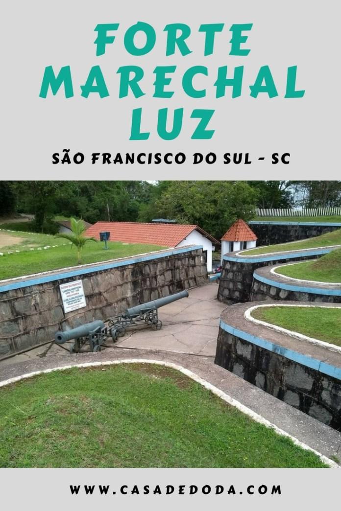 Forte Marechal Luz São Francisco do Sul