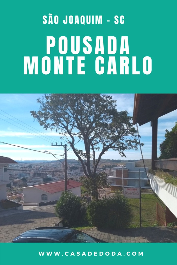 Pousada Monte Carlo, em São Joaquim