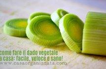Dado vegetale fatto in casa, veloce e sano!