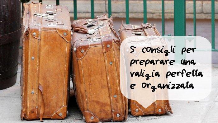 50% off shoes for cheap new concept 5 consigli per preparare una valigia perfetta e organizzata ...