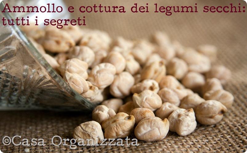 Ammollo e cottura dei legumi secchi: i segreti per renderli digeribili