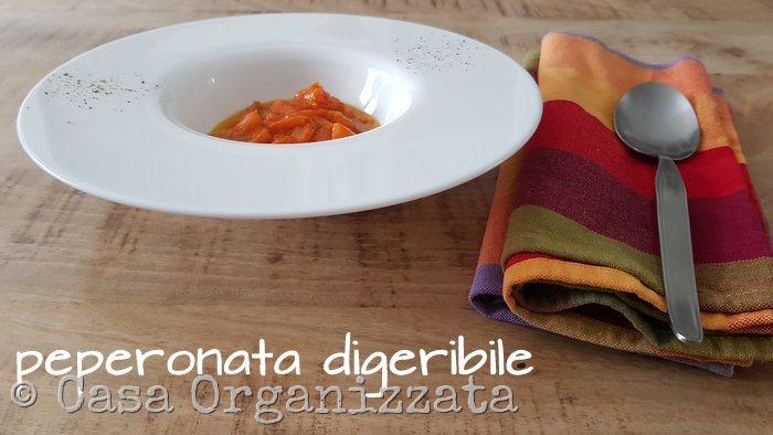 peperonata digeribile - ricetta segreta