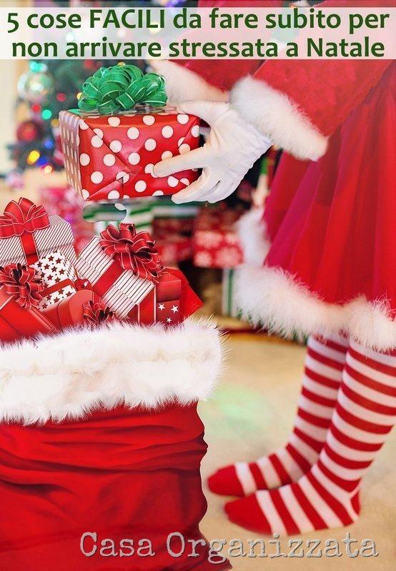 5 cose facili da fare per non arrivare stressata a Natale