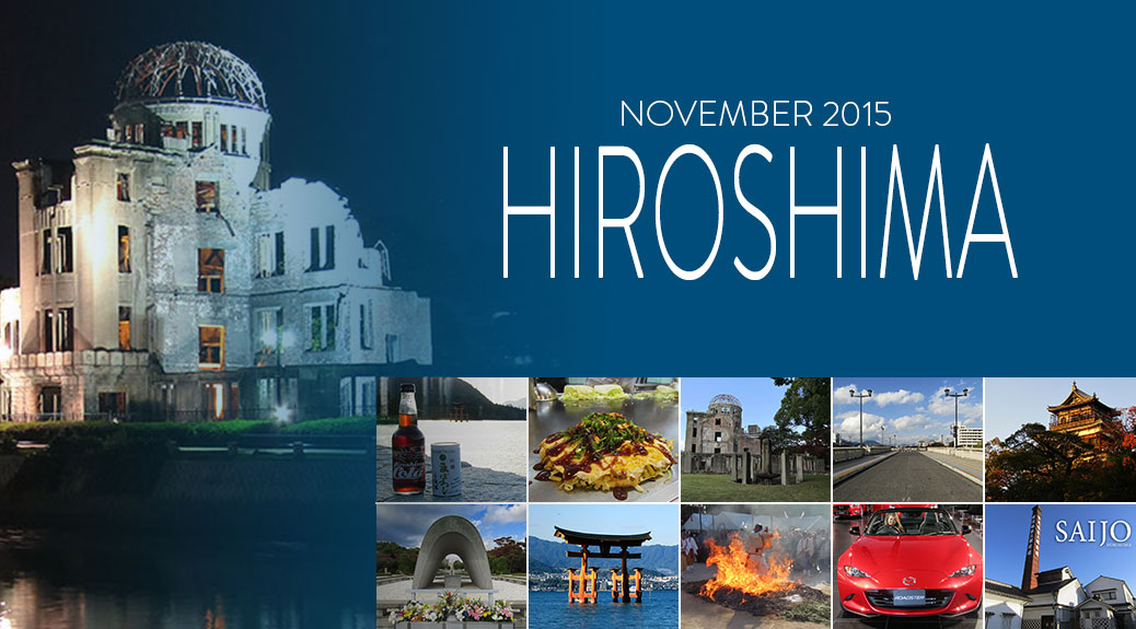 Posts about our November 2015 trip to Hiroshima, Japan