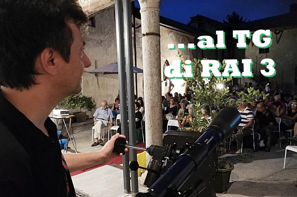 """10 agosto 2019 – RAI 3 TELEGIORNALE: """"LA NOTTE DELLE STELLE CADENTI IN LINTERNO"""""""