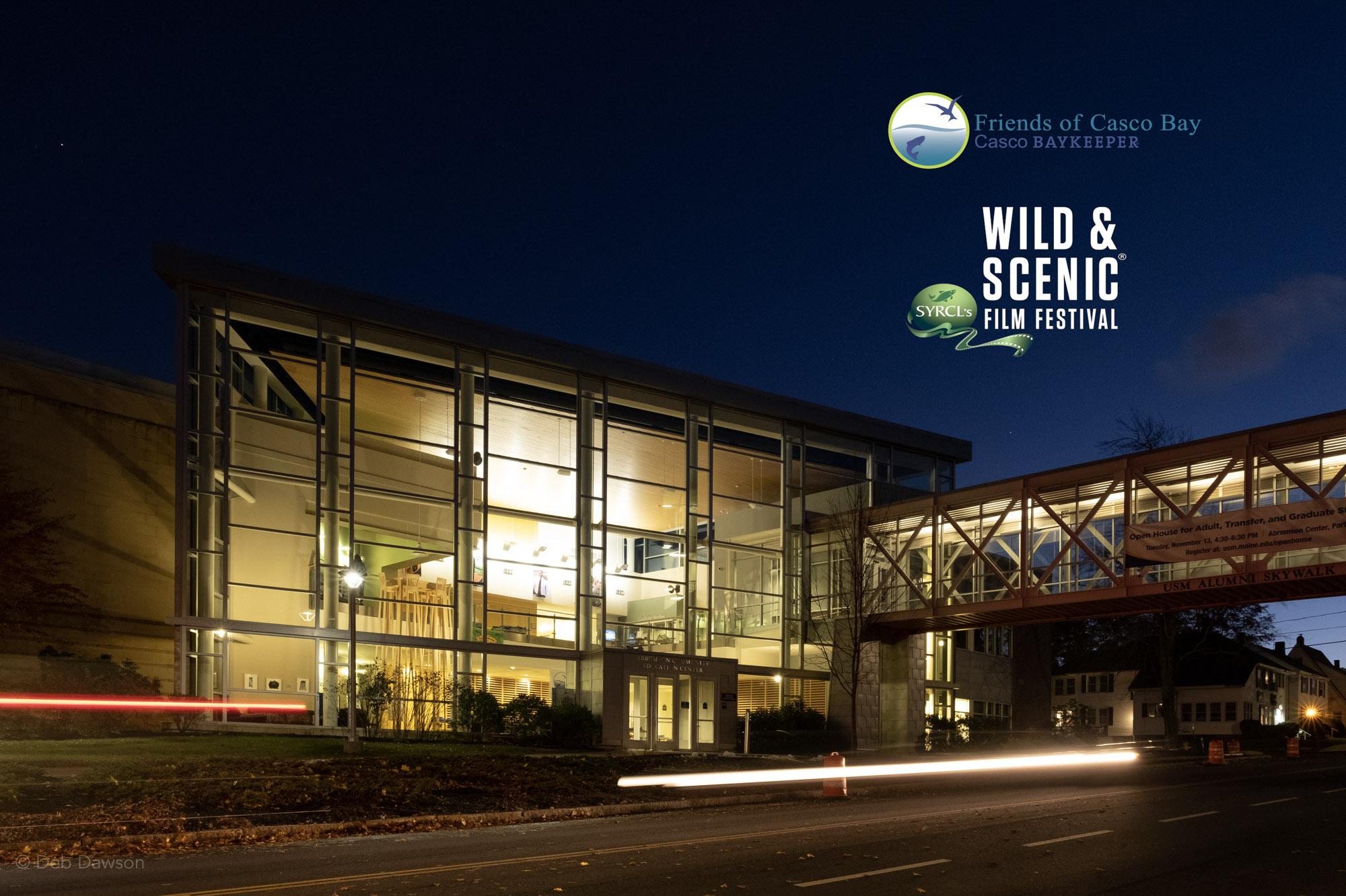Wild and Scenic Film Festival • Friends of Casco Bay