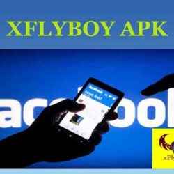Download Xflyboy Pro Apk, Aplikasi Hack FB 2020