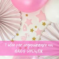 7 idee per organizzare un  baby shower