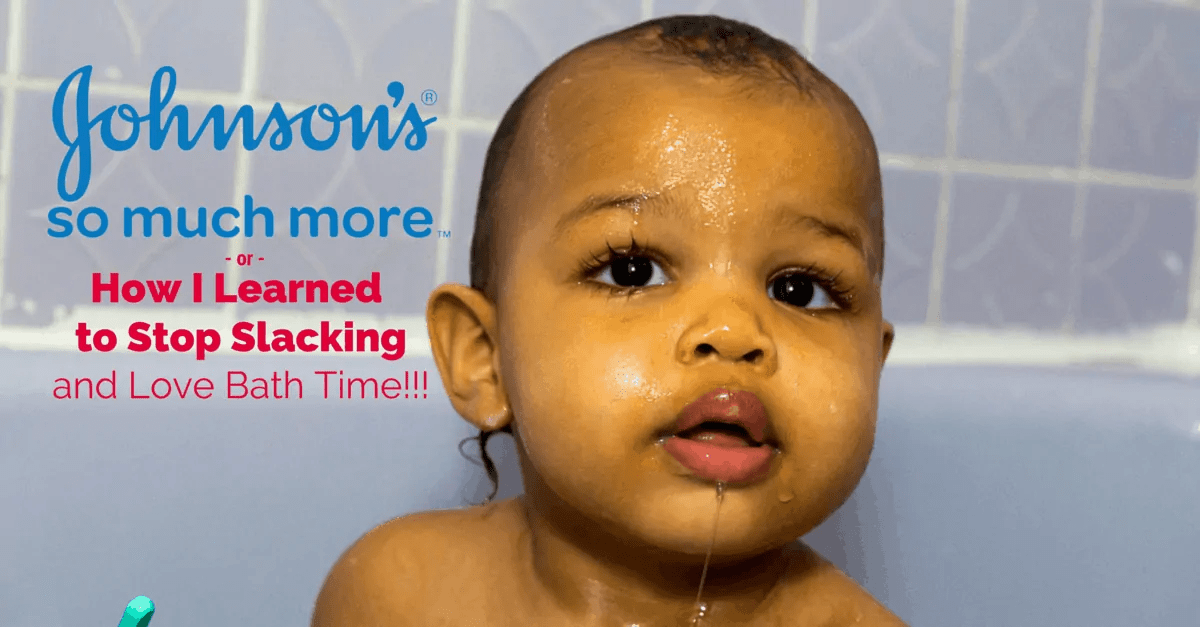 Johnson's So Much More - or - How I Learned to Stop Slacking and Love Bath Time!!! (Banner)