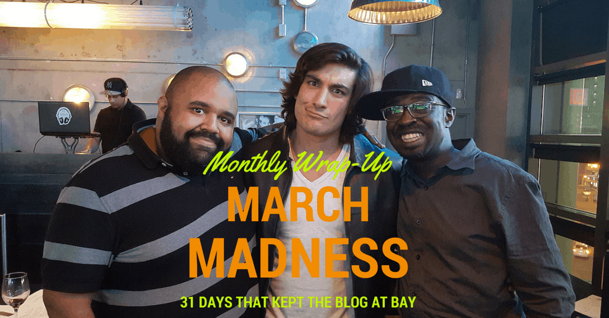 Monthly Wrap-Up- MARCH MADNESS — 31 Days That Kept the Blog at Bay!!! (Banner)