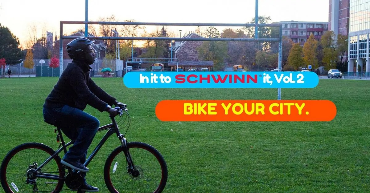 In It to Schwinn It, Vol. 2 — BIKE YOUR CITY. (Featured Image v2)