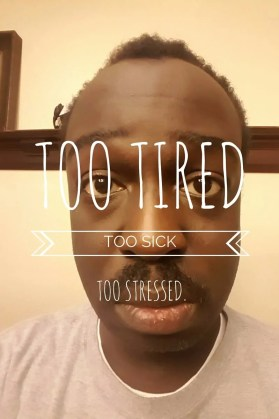 Mo' Blogging, Mo' Problems — Why My November Wasn't Full of Movember! — Too Tired, Too Sick, Too Stressed.