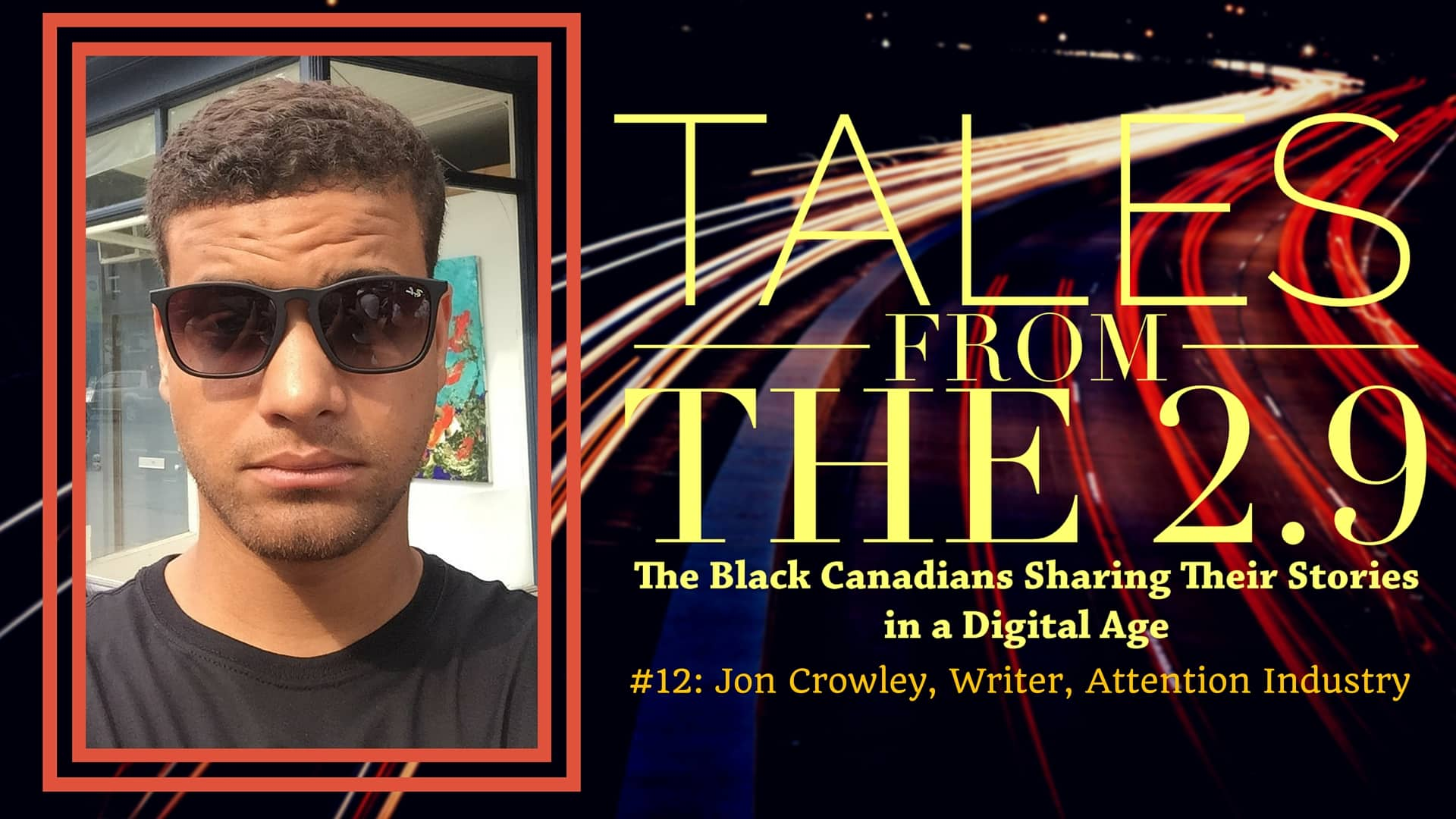 Tales from the 2.9 — #12- Jon Crowley (Featured Image)