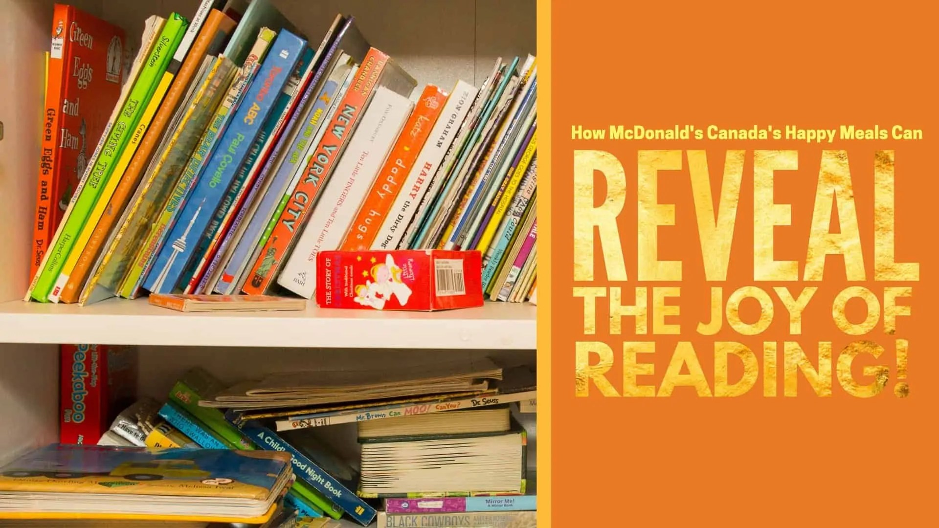 How McDonald's Canada's Happy Meals Can Reveal the Joy of Reading! (Featured Image)