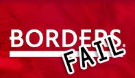 Borders FAIL