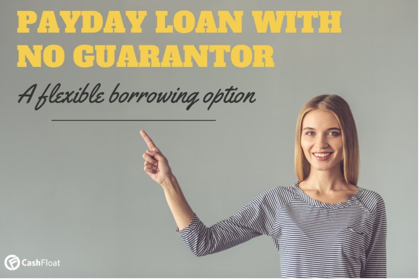 Can I Get A Payday Loan With No Guarantor Cashfloa