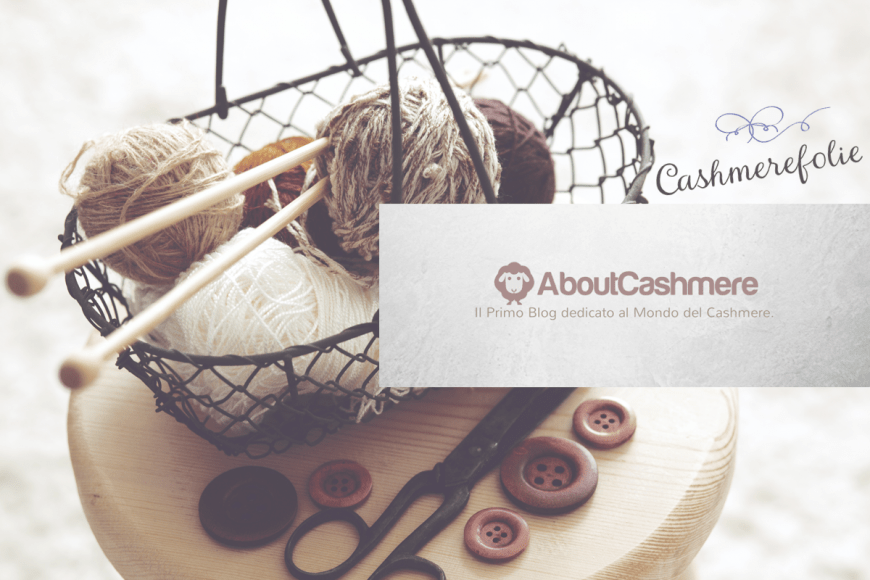 About Cashmere: morbide follie made in Italy
