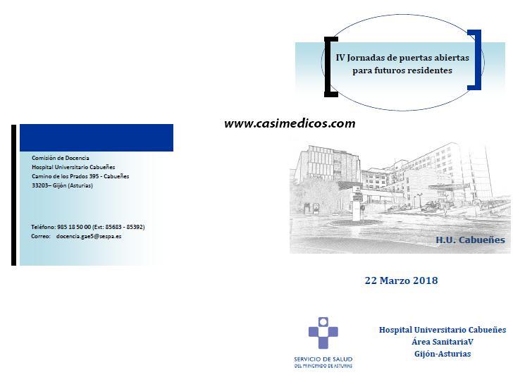 IV JORNADAS DE PUERTAS ABIERTAS PARA FUTUROS RESIDENTES HOSPITAL UNIVERSITARIO CABUEÑES @ Hospital Universitario Cabueñes | Gijón | Principado de Asturias | Spain