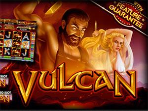 Get Fiery Hot Bonuses on Vulcan Slots from Approved RTG Casinos
