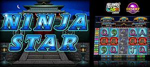 Ninja Stars Slots LIVE on Slot O' Cash and Desert Nights Online Casino's
