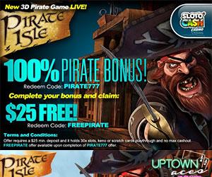 100% Bonus up to $777 + $25 Free Bonus on Pirate Isle