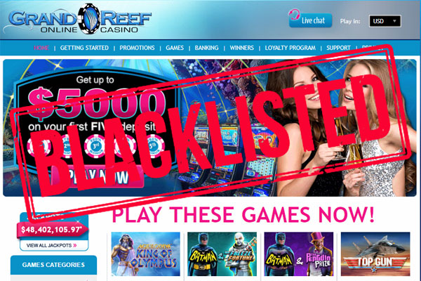 Grand Reef Casino is now Blacklisted