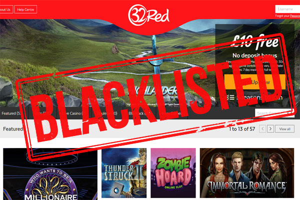 32Red Casino is Now Blacklisted!