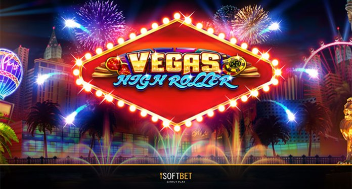 iSoftBet Takes a Chance with its Latest Slot, Vegas High Roller