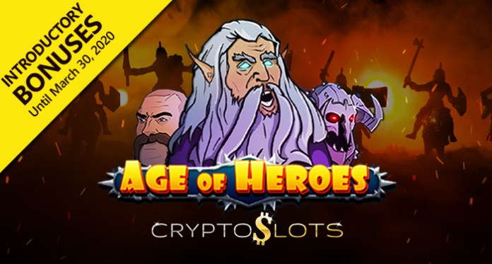 Cryptoslots Epic New Age of Heroes Slot Introductory Bonuses