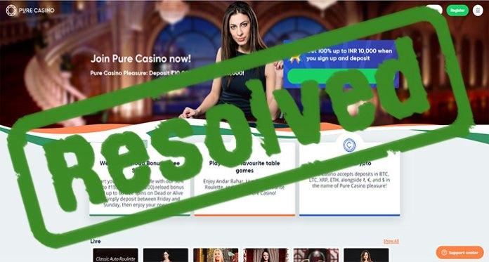 pure casino complaint