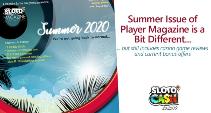 Sloto Magazine Summer Edition Stays Positive during a Difficult Time