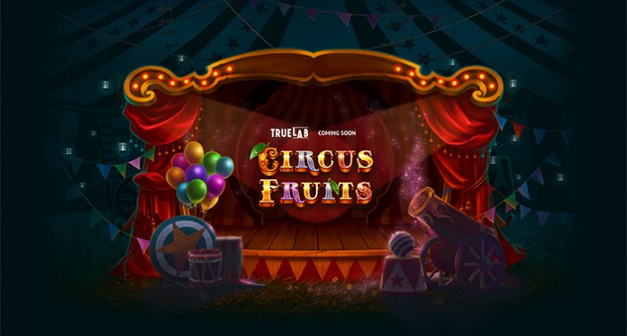 Preview True Lab's Newest Circus Themed Slot, Circus Fruits