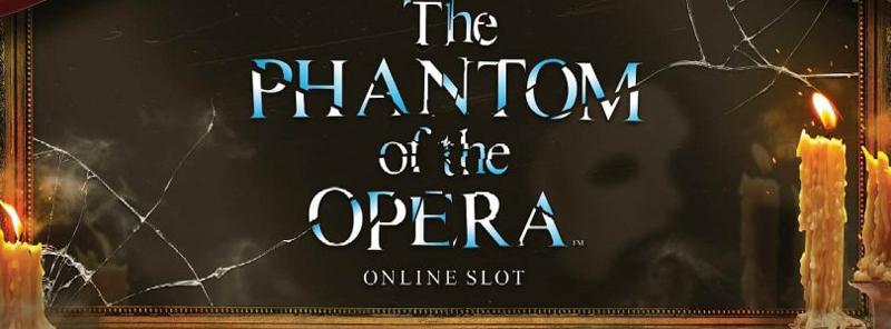 The Phantom of the Opera som spilleautomat fra NetEnt